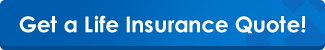 Get a life insurance quote!